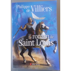 The novel of Saint Louis -...